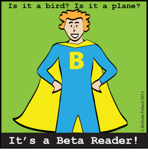 Beta readers are the Superheroes of Self-Publishing!