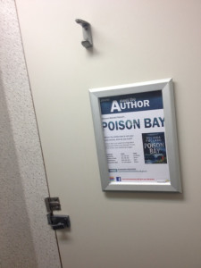 Having a paperback in the libraries gave me the chance to be promoted in some pretty strange places! (Yes, it's a toilet door.)