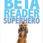 Beta Reader Superhero